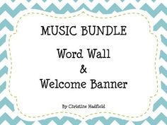 Turquoise chevron music word wall and welcome banner!