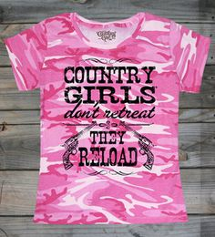 Women's Country Girl's ™™ Reload Camo Tee #CountryGirl #Tees #Tshirts #CountryMusic #CountryLife