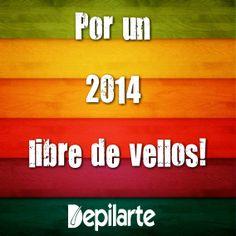 Por un 2014 libre de vellos! Esa es nuestra resolucion de año nuevo