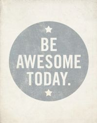 How To Be Awesome All The Time http://everydaypowerblog.com/2014/10/28/how-to-be-awesome-all-the-time/ #awesome #success #motivation #inspiration #selfimprovement