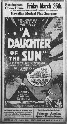 https://flic.kr/p/uqka6E | Daughter of the Sun This play hinges around Japanese agents, although watched by secret service men, gain possession of Hawaii. One of the chief features of the show is the scenic effects, especially the eruption of the volcano.  About Daughter of the Sun http://chroniclingamerica.loc.gov/lccn/sn95060914/1920-01-16/ed-1/seq-1/ http://chroniclingamerica.loc.gov/lccn/sn91068736/1920-03-25/ed-1/seq-2/  Hawaii Digital Newspaper Project http://hdnpblog.wordpress.com/