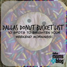 Your go to guide on Donuts in Dallas by Dallas Moms Blog