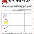 "This science lesson is an introduction to force and motion. Students will be introduced to the vocabulary ""force,"" ""motion,"" and ""speed..free"