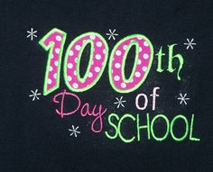100th Day of School Shirt by trendyembroidery on Etsy, $20.00