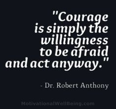 Quotes About Courage Inspiration Courage Quote Mark Twain Courage Is The Resistance To Fear Mastery