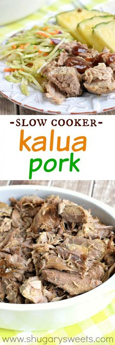 Grab your slow cooker and make some of this smoky Kalua Pork! Tender ...
