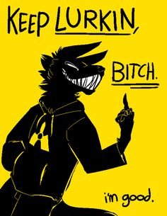Who the fuck keeps sending these down my wall lol I haven't lurked lately lmao Character Art, Character Design, Bd Art, Vent Art, Dark Quotes, Wolf Quotes, My Demons, Monster, Mellow Yellow