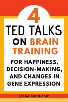 4 TED Talks on Brain Training for Happiness, Decision-Making, and Changes in Gene Expression Great life changing TED talks. Learn how to use your brain properly and change your life forever. Best Ted Talks, Pep Talks, Gene Expression, Budget Planer, Brain Training, Psychology Facts, Color Psychology, Personality Psychology, Psychology Experiments