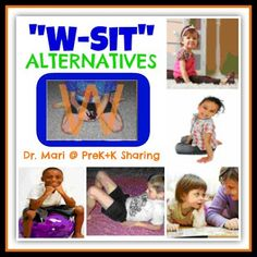 """W"" Sitting Alternatives: Needs + Rationale   - Pinned by @PediaStaff – Please Visit  ht.ly/63sNt for all our pediatric therapy pins"