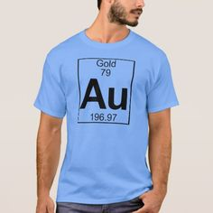 Shop Element 079 - Au - Gold (Full) T-Shirt created by eleMentalTable. Geek Birthday, Gold Birthday Party, 60th Birthday Party Invitations, Wedding Colors, Mens Tops, T Shirt, Shopping, Party Ideas, Carolina Blue