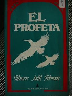 Gibran Jalil Gibran - El Profeta