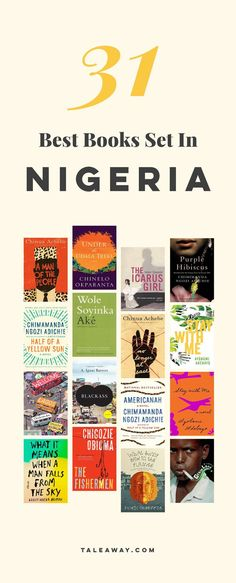 Books Set In Nigeria - For more books visit www.taleway.com to find books set around the world. nigerian books, books about nigeria, nigerian authors, nigeria travel, novels set in nigeria, nigerian novels, books and travel, travel reads, reading list, books around the world, books to read, nigeria, books set in different countries