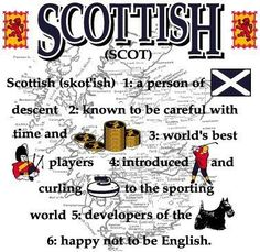 Scottish.. curling really? I'm going with that's Canadian..lol