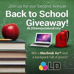 Enter in #LDProducts' Back to School #Giveaway and you could win a #Macbook Air and a Backpack full of prizes!  #LDSweepstakesEntry