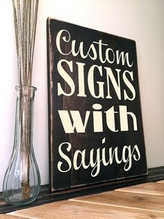 Wooden Sign With Custom Quote Saying Or Message In Kona Brown Wood Stain11x16 Diy Signs