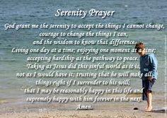 THE SERENITY PRAYER...IN IT'S ENTIRETY.....I NEVER KNEW!!