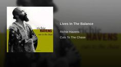 Lives In The Balance Richie Havens, Old Love, Eric Clapton, Popular Music, Writer, Jazz, Youtube, Movie Posters, Life