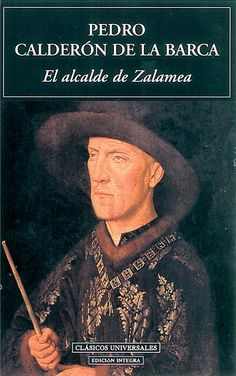 (450)Pedro Calderón de la Barca | El alcalde de Zalamea