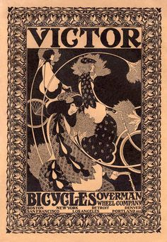 Victor Bicycles -1896A   Advertisement for Victor Bicycles, from the February, 1896 issue of HARPER'S MONTHLY.  Artist:  Will H. Bradley.
