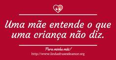 As Melhores Frases Inspiradoras e Mensagens Personalizadas http://www.lindasfrasesdeamor.org/mensagens/amor/mae