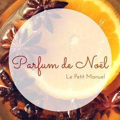 Mon Parfum de Noël @ Le Petit Manuel