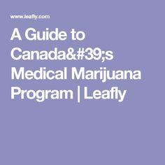 A Guide to Canada's Medical Marijuana Program | Leafly
