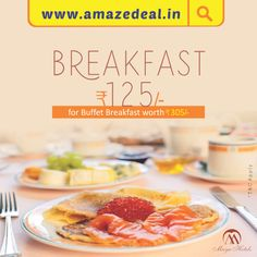 #AmazeDealOfTheDay #SavourySaturaday ● Rs.125 for #Buffet‬ #Breakfast‬ worth Rs.305 at Maya Hotel #Gobble‬ it at - bit.ly/AmazeDeal-MayaHotel-Breakfast #AmazeDeal #AmazingSavings #Deals #Food #Drinks #Chandigarh #Mohali #Panchkula #Zirakpur #FoodDeals #DrinksDeals