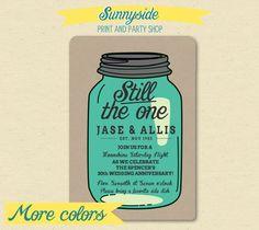 Anniversary Party Mason Jar  Invite - Moonshine, Still the One.