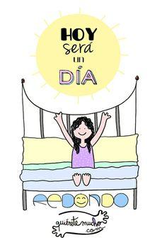 Láminas Positivas de Quiérete Mucho: hoy será un día redondoOoOo @quieretemucho_