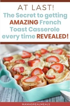 This french toast is made in the evening, sits in the fridge all night absorbing all those delicious flavours and then baked in the morning for a super satisfying breakfast that will fill you up! Quick And Easy Breakfast, Make Ahead Breakfast, Delicious Breakfast Recipes, Brunch Recipes, Strawberry French Toast, French Toast Casserole, Breakfast Casserole, Pancakes And Bacon, Clean Eating Breakfast