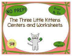 34 The Three Little Kittens Print and Go printables.