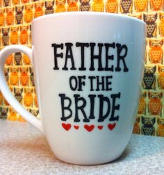 Father of Bride Coffee mug wedding day father of the by PickMeCups, $20.00