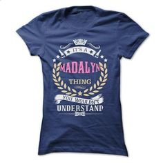 MADALYN - #shirt pillow #cool sweater. GET YOURS => https://www.sunfrog.com/Names/MADALYN-49100092-Ladies.html?68278
