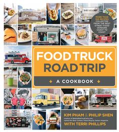 The Food Truck Road Trip CookBook. This is an excellent book if you're looking for dozens of recipes that are actually cooked on trucks.