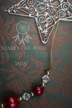 Holiday Gift Guide 2015 SHABBY CHIC  BOHO  Gifts for him and her.  #holidaygiftguide2015 #gifts #giftideas #kids #pets #kitchen #beauty #fashion #health #smallapartmentliving