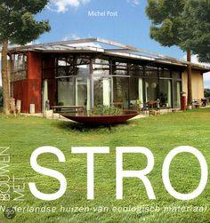 Bouwen met stro | Nederlandse huizen van ecologisch materiaal