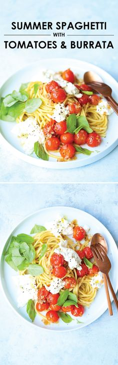 Summer Spaghetti with Tomatoes and Burrata - The quickest 25 min meal ever! This is so simple yet so amazingly good with fresh tomatoes, basil and burrata!