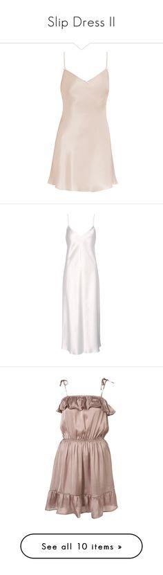 """Slip Dress II"" by luxleovirgo ❤ liked on Polyvore featuring dresses, jenny packham, vestidos, white dress, silk dress, white silk dress, yves saint laurent dresses, silk slip dress, robe and women"