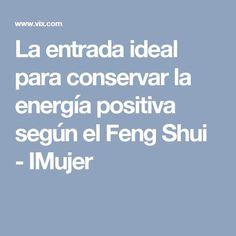 La entrada ideal para conservar la energía positiva según el Feng Shui - IMujer