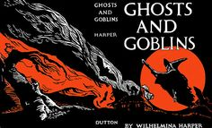 Fantastic black, orange and white, eye-catchingly illustrated vintage dust jacket for a Halloween story book called Ghosts and Goblins. #dust_jacket #book #vintage #retro #art #Halloween #witch