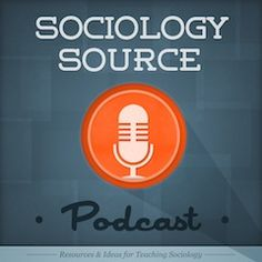 SociologySource Podcast