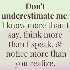 Never underestimate your opponent