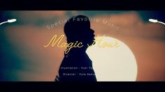 Special Favorite Music - Magic Hour(Official Video)