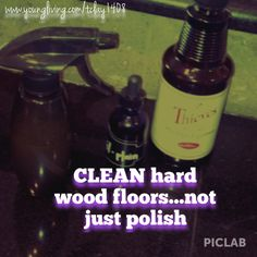 I made a hard wood floor cleaner with ESSENTIAL OILS that disinfects as well as leaves floors nice and polished. Diluted thieves cleaner. One cap full in sink of water. Filled spray bottle up from that and added 2 drops lemon oil and 2 droppers of straight olive oil! Sprayed my microfiber cloth and wiped them all down clean and shiny!!! Make a change and ditch the cleaners... Go oily go happy!!! Contact me and see for yourself! www.youngliving.com/tclay1408