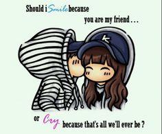 Friends forever...