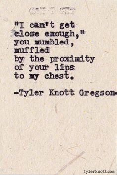 Poetry Tyler Knott Gregson