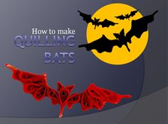 Happy #Halloween with #Quilling Bats! See the tutorial in slides format. Photo and design: #AlbertaNeal