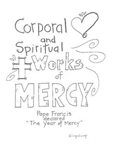 After discussing the Spiritual and Corporal Works of Mercy, use this booklet as a way for your students to express their ideas of how they could carry out the Works of Mercy through drawing and writing.