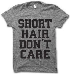 Short Hair Don't Care – Thug Life Shirts