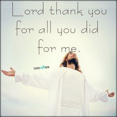 You for all you did for me jesus christ quotes, christ in me, faith quotes, Jesus Christ Quotes, Christ In Me, Faith Quotes, Daily Positive Affirmations, Prayer Verses, Daily Inspiration Quotes, Jesus Loves You, Jesus Is Lord, Knowing God